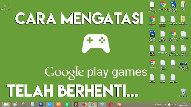 Google Play Games muncul no connection, cobalah melakukan cara ini.