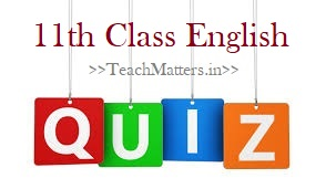 image: 11th Class English Quiz @ TeachMatters