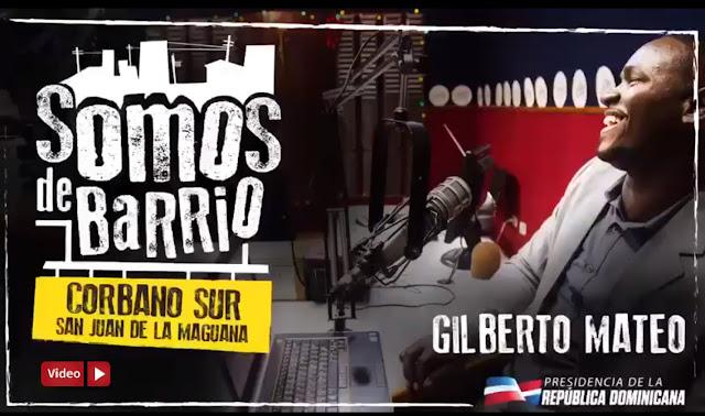 VIDEO: Corbano Sur, San Juan De La Maguana. Gilberto Mateo