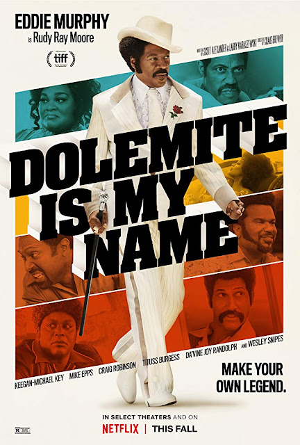 "Netflix presents the movie poster for ""Dolemite is My Name"" (2019), starring Eddie Murphy, Keegan-Michael Key, Mike Epps, Craig Robinson, Da'Vine Joy Randolph, and Wesley Snipes"