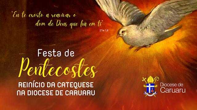 DIOCESE: Diocese de Caruaru retoma catequese no dia de Pentecostes