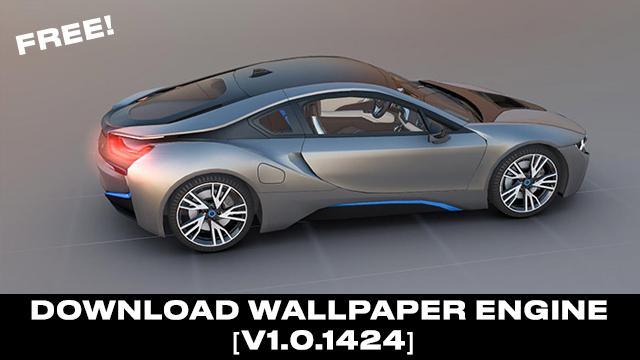 Download Wallpaper Engine v1.0.1424 free