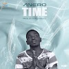 Anero - Time (Prod. By Forqzy Beatz)