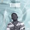 Anero - Time (Prod. By Forqzy Beatz)