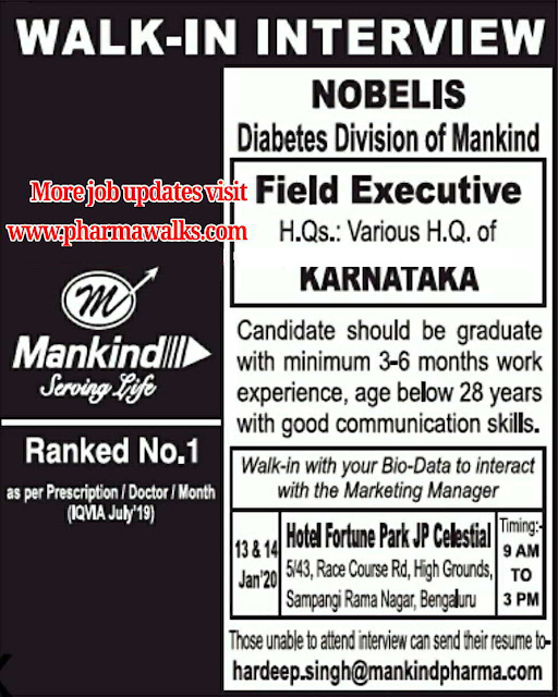 Mankind Pharma walk-in interview for Field Executives on 13th & 14th Jan' 2020 @ Bangalore & Chennai