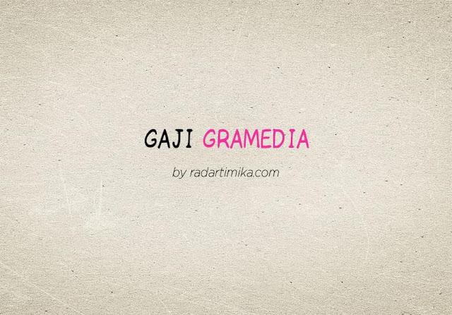 Gaji Karyawan Gramedia