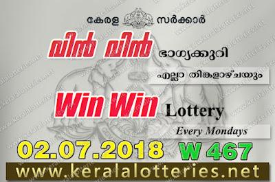 """KeralaLotteries.net, """"Kerala Lottery, Kerala Lottery Results, Kerala Lottery Result Live, Win-Win, Win Win Lottery Results, kerala lottery result 2 7 2018 Win Win W 467"""", kerala lottery result 02-07-2018, win win lottery results, kerala lottery result today win win, win win lottery result, kerala lottery result win win today, kerala lottery win win today result, win winkerala lottery result, win win lottery W 467 results 2-7-2018, win win lottery w-467, live win win lottery W-467, 2.7.2018, win win lottery, kerala lottery today result win win, win win lottery (W-467) 02/07/2018, today win win lottery result, win win lottery today result 2-7-2018"""