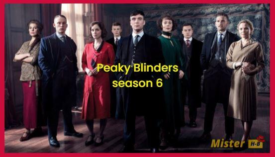 Peaky Blinders, season 6