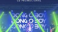 Dong Boy - Ao Vivo em Guarapirão - SP - Promocional de Março 2020