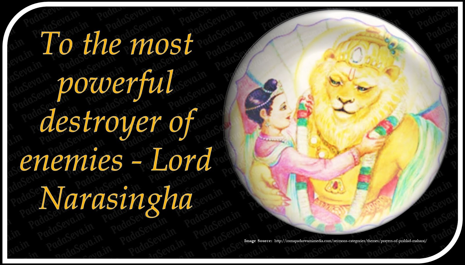 To the most powerful destroyer of enemies - Lord Narasingha