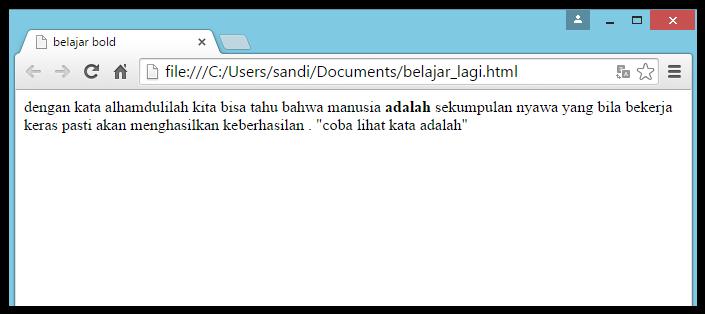 mempertebal tulisan dengan tag <b> atau bold pada html