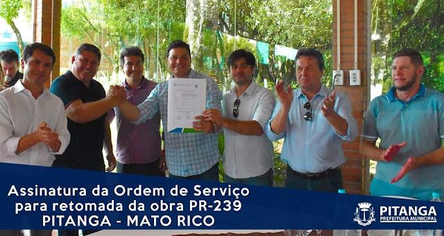 Imagem do dia... Assinatura da Ordem de Serviço para RETOMADA da obra PR-239, Pitanga a Mato Rico