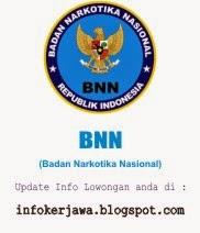 Lowongan Kerja Terbaru BNN (Badan Narkotika Nasional)