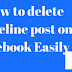 How to Delete A Post In Facebook