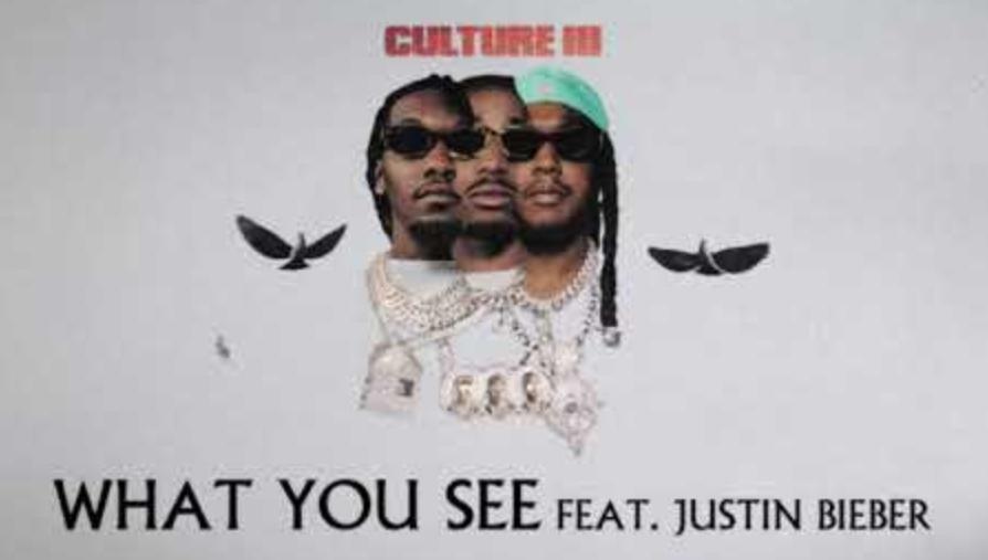 What You See Lyrics - Migos & Justin Bieber