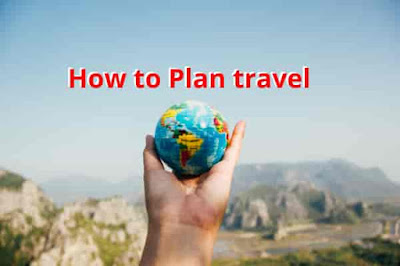 How to plan travel in the time of COVID-19 - Best checklist 2020