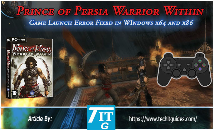 Fix Prince Of Persia Warrior Within Game Launch Error Windows