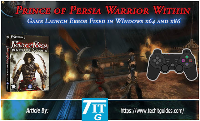 Fix-Disabled-Game-Launch-error-of-Prince of Persia Warrior Within