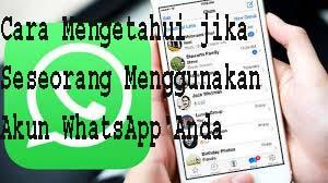 Cara Menemukan jika Seseorang Menggunakan Akun WhatsApp Anda 1