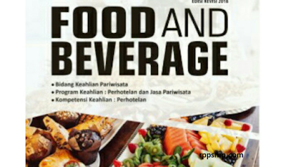 Rpp Food And Beverage Kurikulum 2013 Revisi 2017/2018 dan Rpp 1 Lembar 2019/2020/2021 Kelas XI Semester 1 dan 2