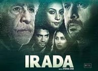 Irada 2017 Hindi Movie Watch Online