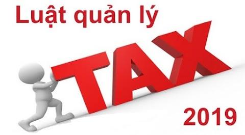 5 Nội dung cần chú ý - Luật Quản lý thuế 2019