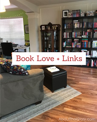 Book Love + Links: Sep. 5, 2020 | About That Story