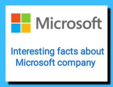 माइक्रोसॉफ्ट कंपनी के बारे में रोचक तथ्य (Interesting facts about Microsoft company!) - Hindi Various info