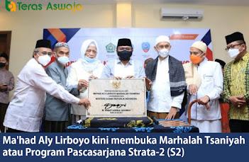 Ma'had Aly Lirboyo kini membuka Marhalah Tsaniyah atau Program Pascasarjana Strata-2 (S2)