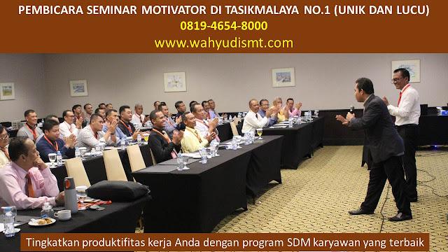 PEMBICARA SEMINAR MOTIVATOR DI TASIKMALAYA NO.1,  Training Motivasi di TASIKMALAYA, Softskill Training di TASIKMALAYA, Seminar Motivasi di TASIKMALAYA, Capacity Building di TASIKMALAYA, Team Building di TASIKMALAYA, Communication Skill di TASIKMALAYA, Public Speaking di TASIKMALAYA, Outbound di TASIKMALAYA, Pembicara Seminar di TASIKMALAYA