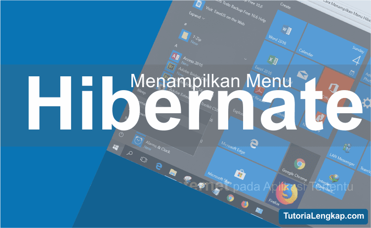 Tutorial lengkap, cara menampilkan pilihan hibernate pada windows 10, mengaktifkan hibernate, pengertian dan fungsi hibernate, sleep, shutdown, perbedaan antara shutdown, sleep hibernate, how to show hibernate options on windows 7, windows 8, windows 10, langkah-langkah menampilkan hibernate pada power option windows 10