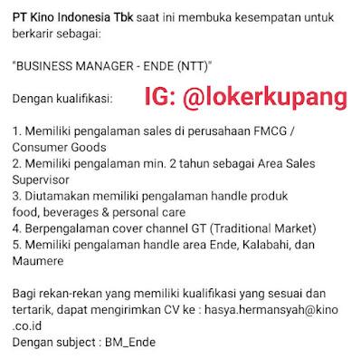 Lowongan Kerja PT. Kino Indonesia Sebagai Business Manager - Ende (NTT)