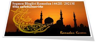 Segmen Bloglist Ramadan 1442H / 2021M