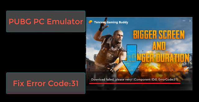 How to fix Tencent Gaming Buddy Error Code 31 in PUBG Emulator 100