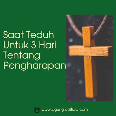 Saat Teduh Kristen 3 Renungan Tentang Pengharapan Dalam Tuhan