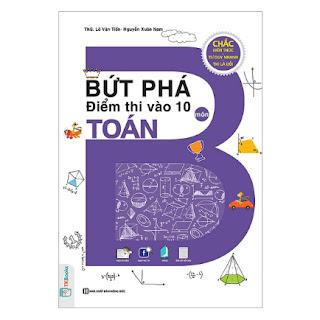 Bứt Phá Điểm Thi Vào 10 Môn Toán ebook PDF-EPUB-AWZ3-PRC-MOBI