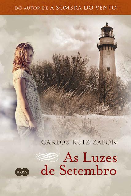 As luzes de setembro - Carlos Ruiz Zafón.jpg