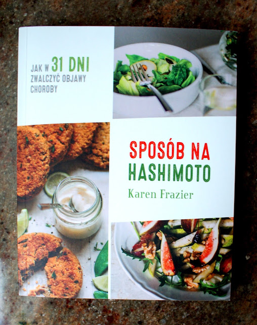 choroba hashimoto, dieta w chorobie hashimoto,wydawnictwo buchmann,zdrowa sałatka,dieta,co jeść przy chorobach tarczycy,katarzyna franiszyn luciano,z kuchni do kuchni, najlepszy blog kulinarny,