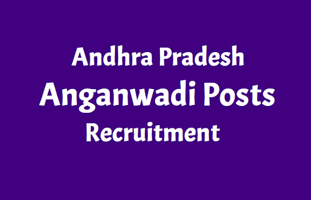 kurnool district anganwadi posts recruitment,ap anganwadi workers, mini anganwadi workers, anganwadi helpers recruitment 2018 in kurnool district
