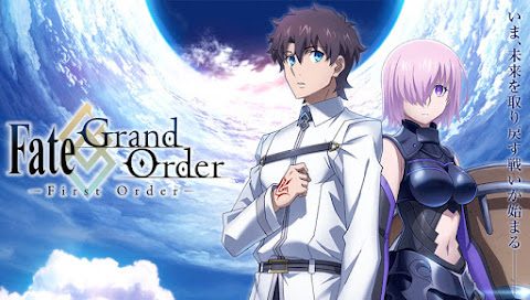Fate/Grand Order: First Order Subtitle Indonesia