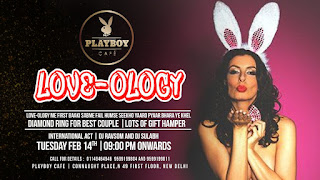 On This Valentine's Day The Play Boy Cafe offers LOVE - OLOGY