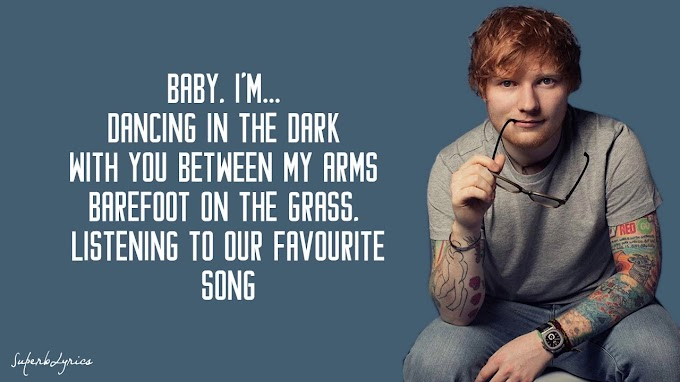 Lyrics for Perfect by Ed Sheeran