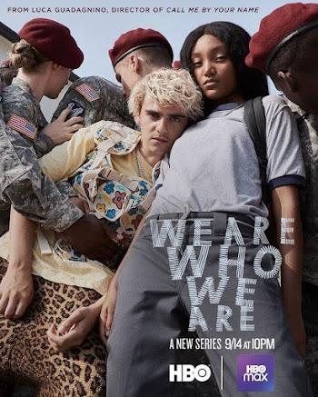 VER ONLINE Y DESCARGAR: We Are Who We Are - MINISERIE - Sub. Español - EEUU - 2020 en PeliculasyCortosGay.com