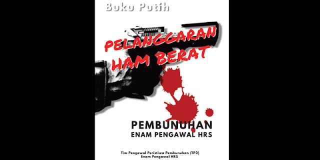 Desain Politik Dalam Pembunuhan 6 Pengawal HRS