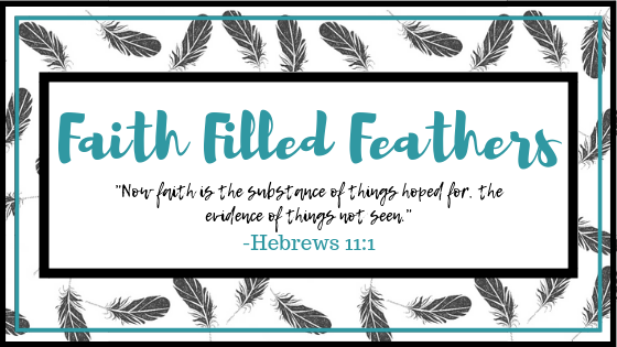 Faith Filled Feathers