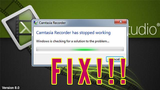 حل مشكلة camtasia studio has stopped working
