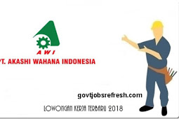 Loker Operator Terbaru PT. Akashi Wahana Indonesia Bulan Desember 2018