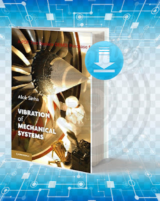 Free Book Vibration of Mechanical Systems pdf.