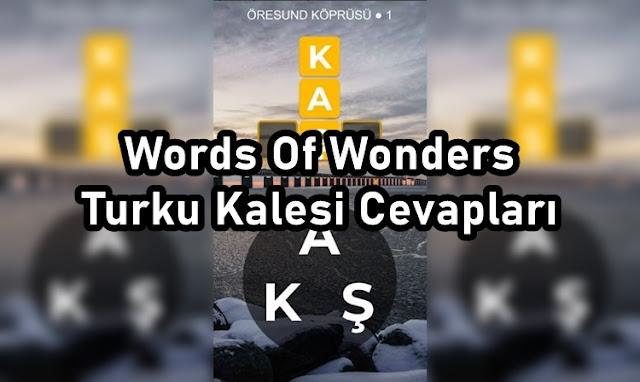 Words Of Wonders Turku Kalesi Cevaplari