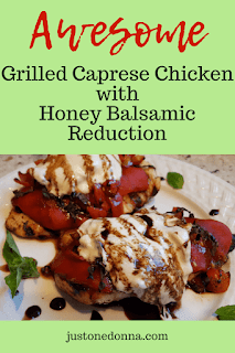 Grilled Caprese Chicken with Honey Balsamic Reduction